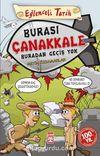 Burası Çanakkale Buradan Geçiş Yok / Eğlenceli Tarih