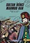 Sultan İkinci Mahmut Han