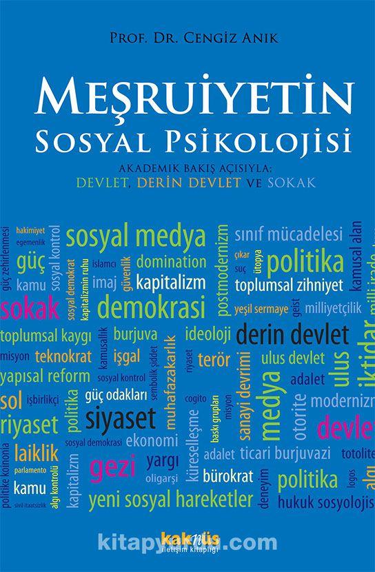 Meşruiyetin Sosyal Psikolojisi - Prof. Dr. Cengiz Anık pdf epub