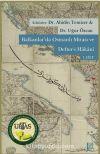 Balkanlar'da Osmanlı Mirası ve Defter-i Hakanı (Cilt 1-2)