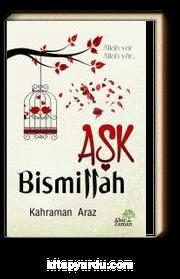 Aşk Bismillah