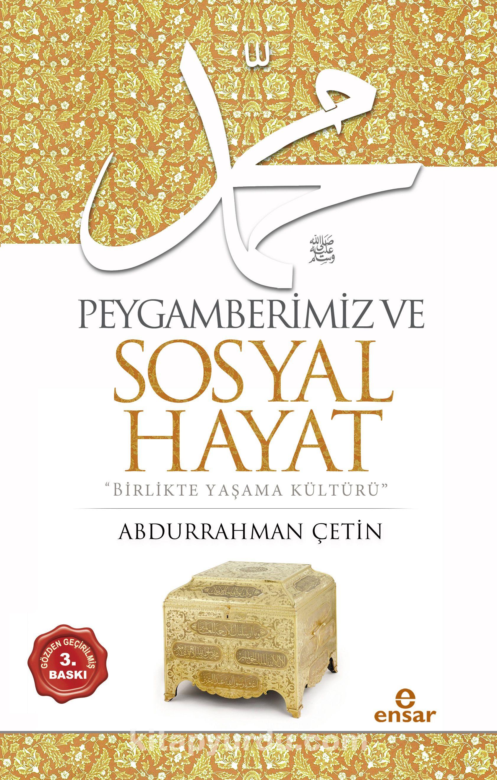 Peygamberimiz ve Sosyal HayatBirlikte Yaşama Kültürü - Prof. Dr. Abdurrahman Çetin pdf epub