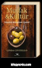 Mutfak ve Kültür & İnsanın Beslenme Tarihi