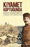 Kıyamet Koptuğunda & Hasan Cevdet Bey'in Çanakkale ve Doğu Cephesi Günlüğü