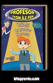 Öfkeli Organlar Korosou / Profesör İyon ile Fen