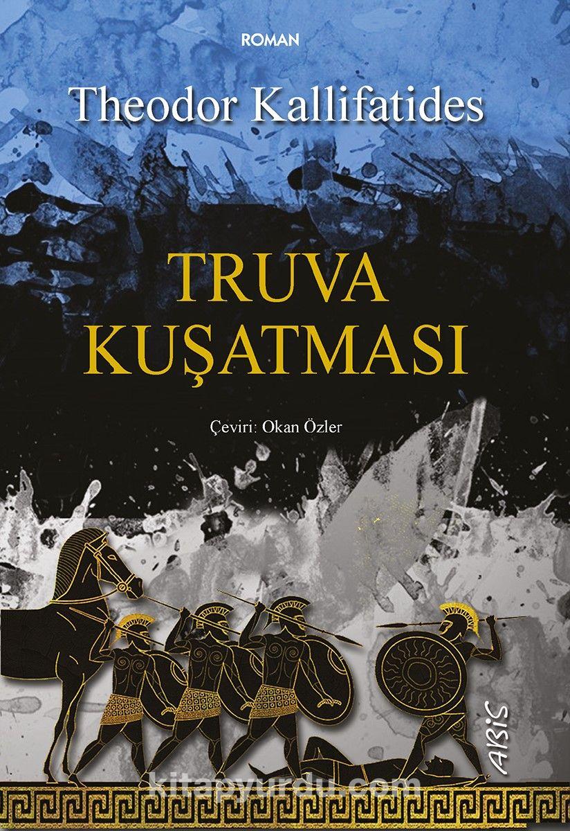 Truva Kuşatması - Theodor Kallifatides pdf epub