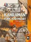 Kahraman Türk Kadınları