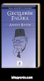 Gecelerim ve Falaka / Ahmet Rasim Bütün Eserleri 2