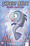 Şarkıcı Balık