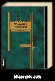 Osmanlı Felsefesi & Seçme Metinler