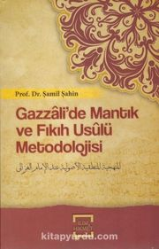 Gazzalide Mantık Ve Fıkıh Usulü Metodolojisi