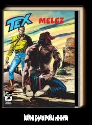 Tex 9 / Melez - Makua'nın İntikamı