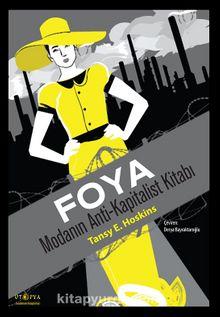 Foya & Modanın Anti-Kapitalist Kitabı