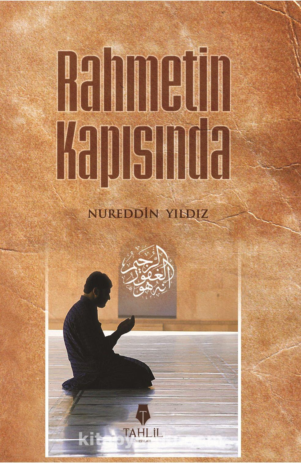 Rahmetin Kapısında cep boy - Nureddin Yıldız pdf epub