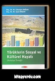 Yörüklerin Sosyal ve Kültürel Hayatı (Antalya Örneği)