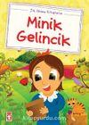 Minik Gelincik / İlk Okuma Kitaplarım