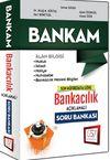 2015 Bankam Bankacılık Açıklamalı Soru Bankası