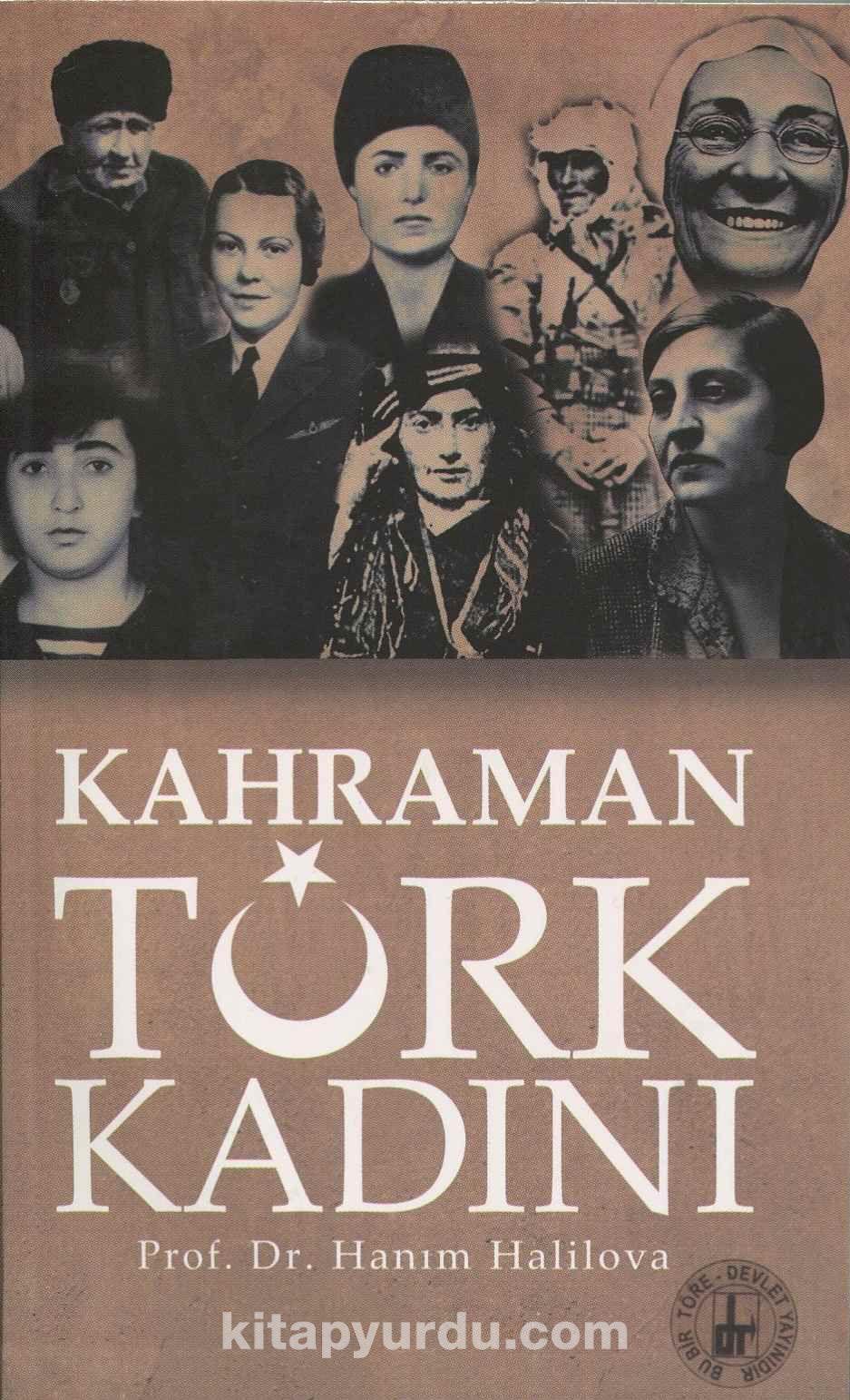 Kahraman Türk Kadını - Doç. Dr. Hanım Halilova pdf epub