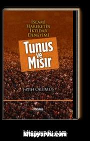İslami Hareketin İktidar Deneyimi Tunus ve Mısır