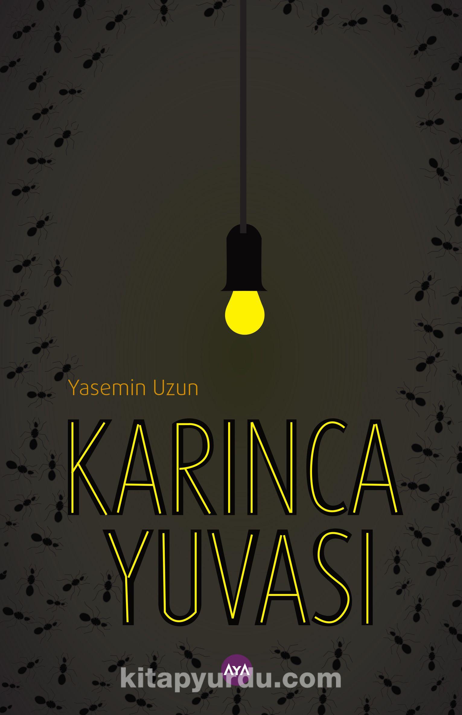 Karinca Yuvasi Yasemin Uzun Kitapyurdu Com