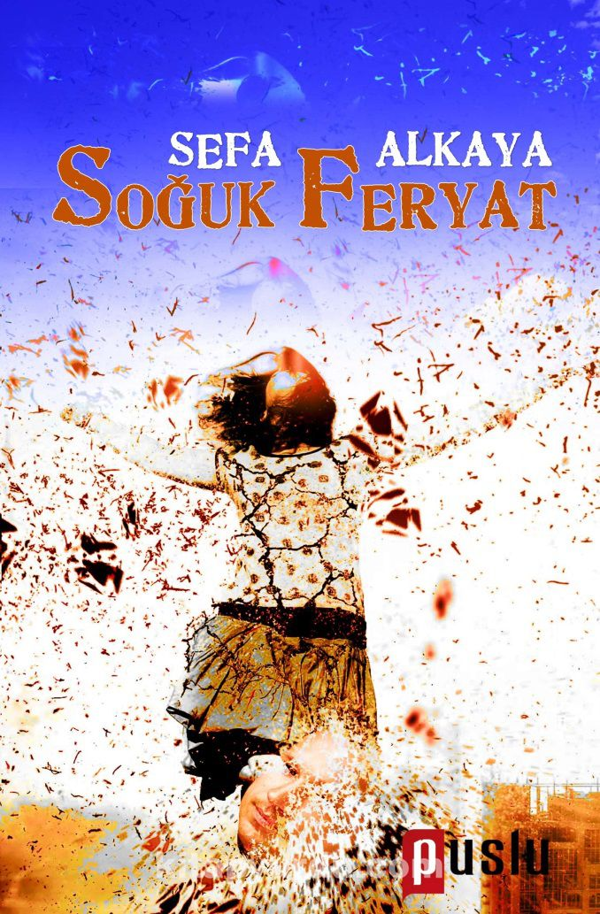 Soğuk Feryat - Sefa Alkaya pdf epub