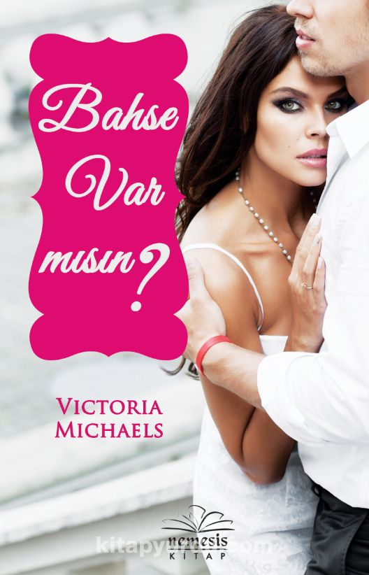 Bahse Var mısın? - Victoria Michaels pdf epub