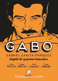 Gabo - Büyülü Bir Yaşamın Hatıraları - Oscar Pantoja pdf epub