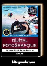 Dijital Fotoğrafçılık & Oku, İzle, Dinle, Öğren