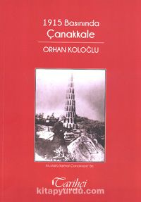 1915 Basınında Çanakkale - Orhan Koloğlu pdf epub