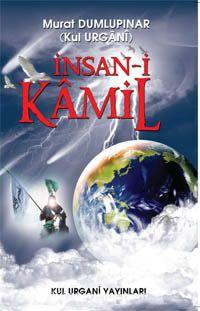 İnsan-ı Kamil - Kul Urgani pdf epub