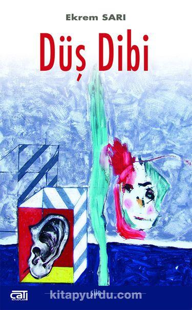 Düş Dibi - Ekrem Sarı pdf epub