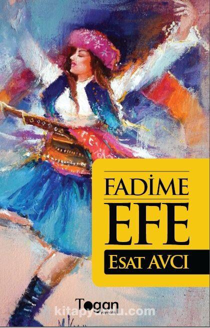 Fadime Efe - Esat Avcı pdf epub