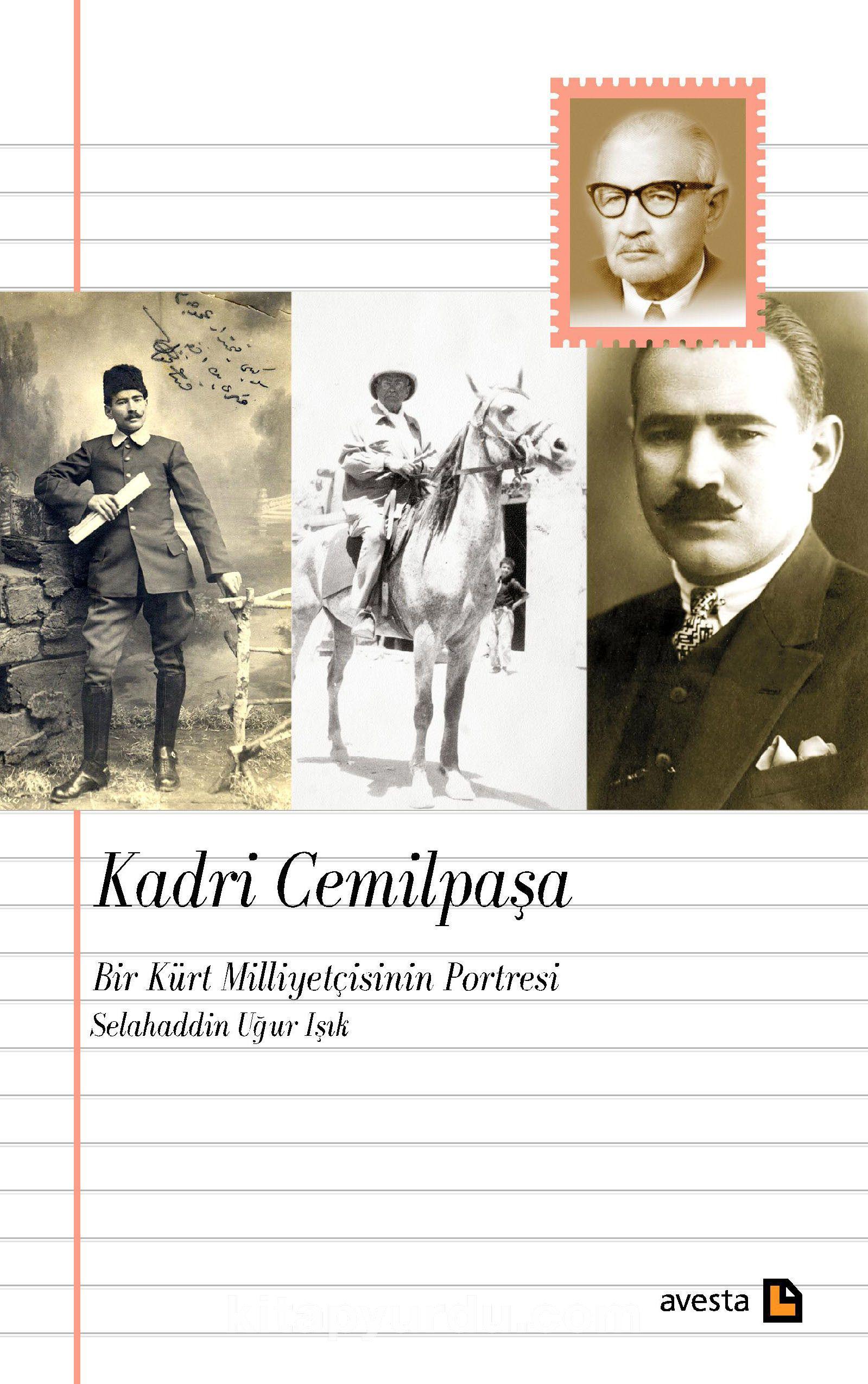 Kadri Cemilpaşa: Bir Kürt Milliyetçisinin Portresi - Selahaddin Uğur Işık pdf epub