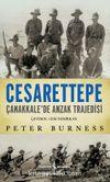 Cesarettepe & Çanakkale'de Anzak Trajedisi
