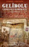 Gelibolu Osmanlı Harekatı (Karton Kapak)