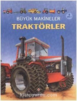 Büyük Makineler / Traktörler - Caroline Young pdf epub