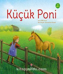 Küçük Poni (Sünger Kapak) - Anna Milbourne pdf epub