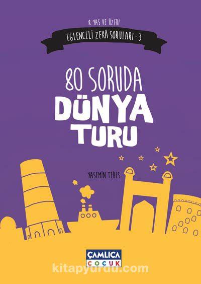 80 Günde Dünya Turu / Eğlenceli Zeka Soruları -3 -  pdf epub