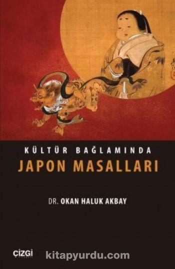 Kültür Bağlamında Japon Masalları - Okan Haluk Akbay pdf epub