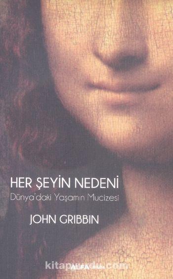Her Şeyin Nedeni - John Gribbin pdf epub