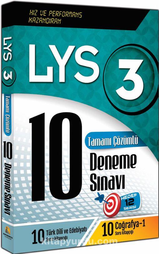 LYS 3 Tamamı Çözümlü 10 Deneme Sınavı / Türk Dili ve Edebiyatı-Coğrafya - Kollektif pdf epub