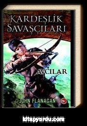 Kardeşlik Savaşçıları / Avcılar 3. Kitap