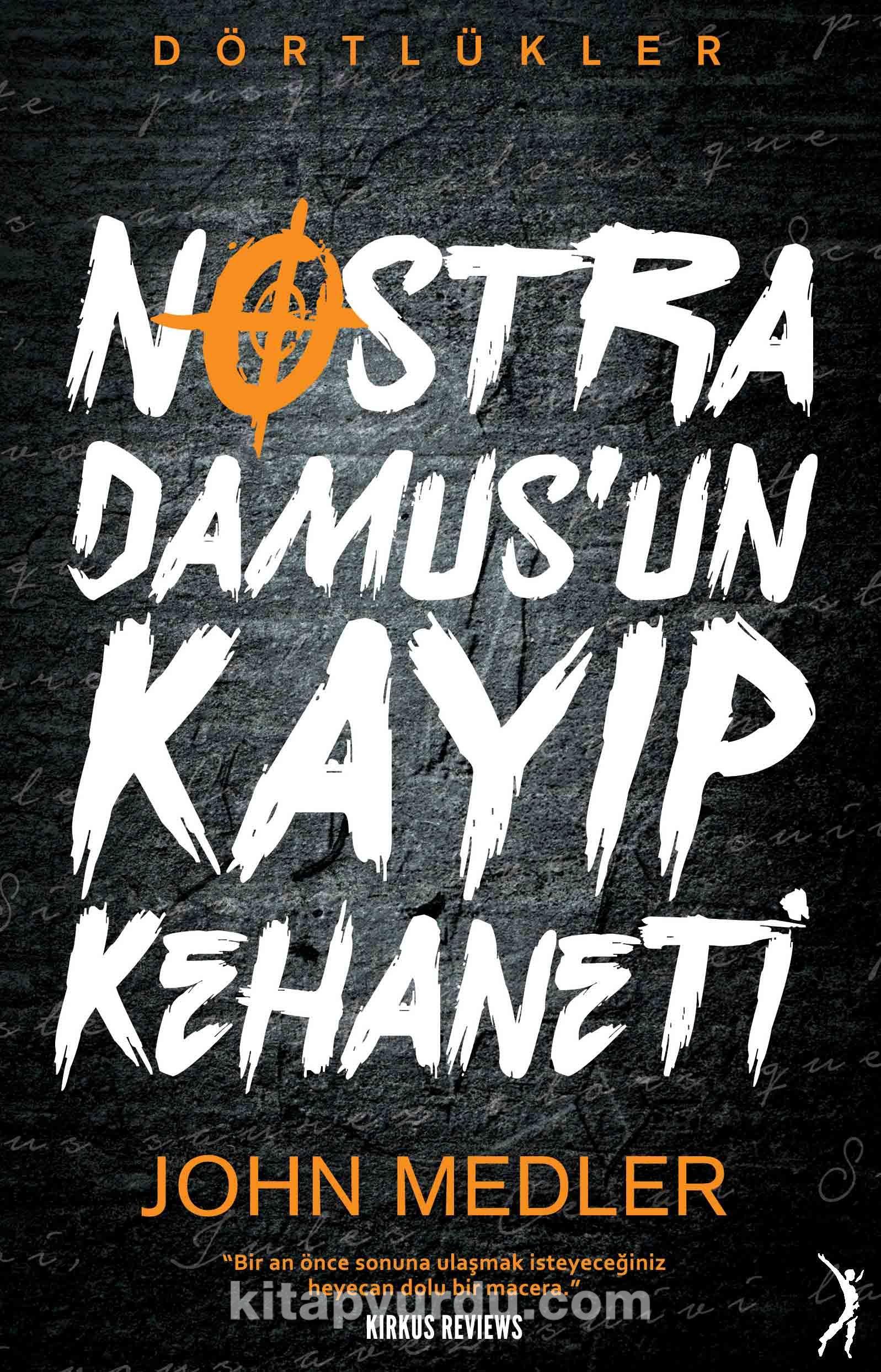 Dörtlükler - Nostradamus un Kayıp Kehaneti