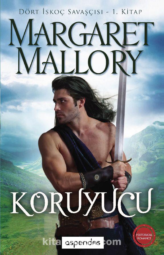 Koruyucu / Dört İskoç Savaşçısı 1. Kitap