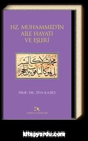 Hz. Muhammed'in Aile Hayatı ve Eşleri