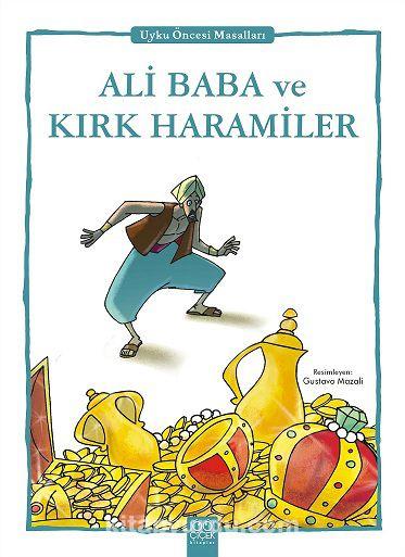 Ali Baba ve Kırk Haramiler / Uyku Öncesi Masalları Serisi - Anonim pdf epub
