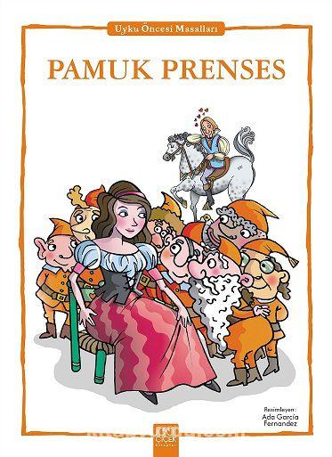 Pamuk Prenses / Uyku Öncesi Masalları Serisi - Anonim pdf epub