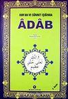 Adab / Kur'an ve Sünnet Işığında