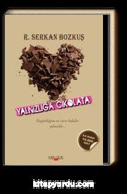 Yalnızlığa Çikolata