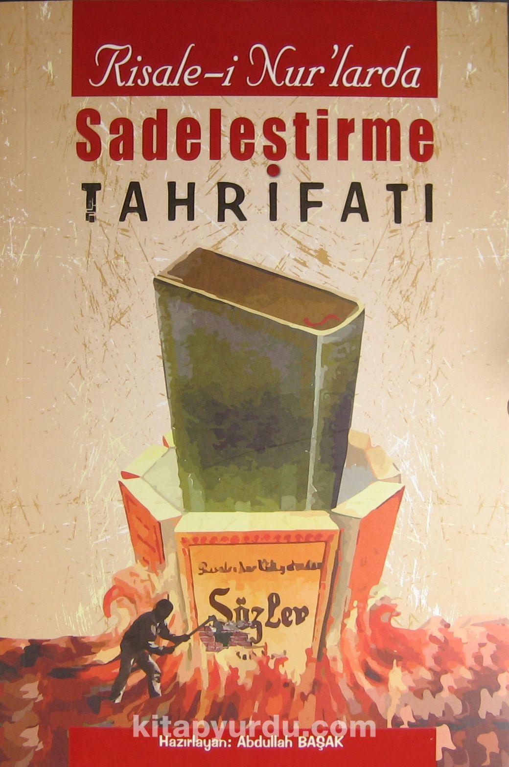 Risale-i Nur'larda Sadeleştirme Tahrifatı -  pdf epub